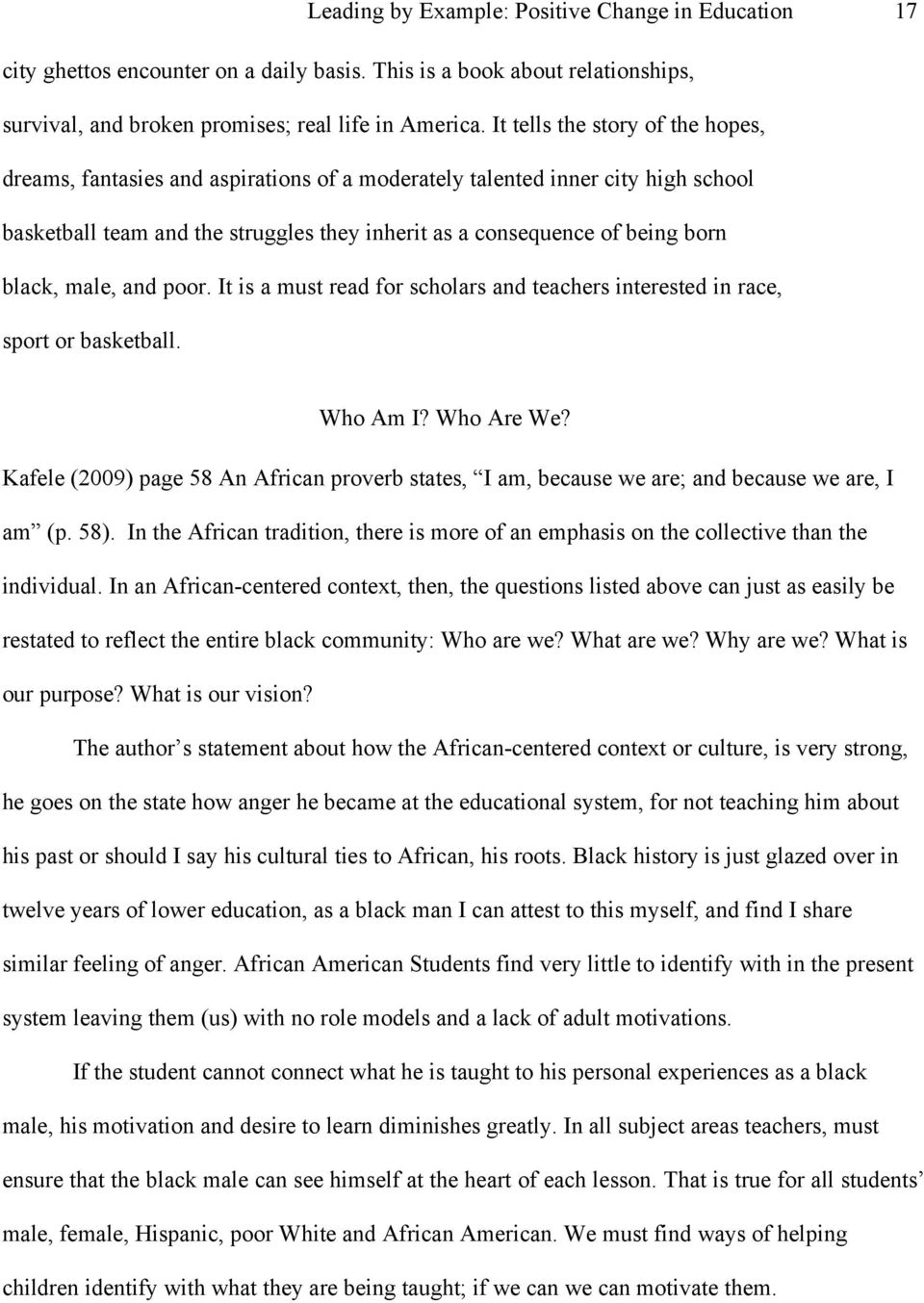 male, and poor. It is a must read for scholars and teachers interested in race, sport or basketball. Who Am I? Who Are We?