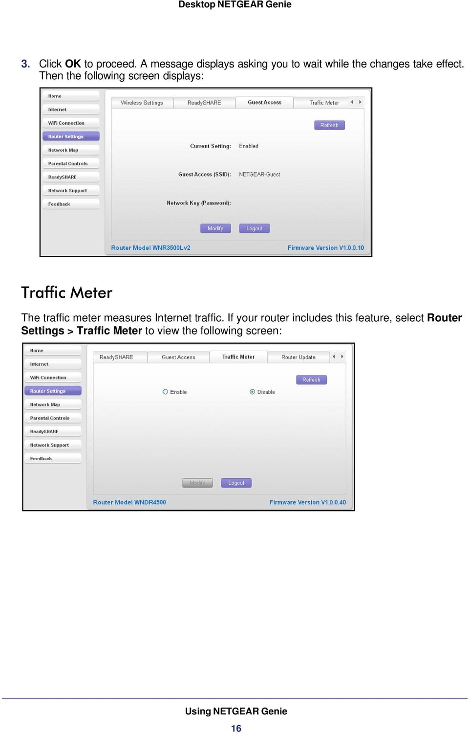 Then the following screen displays: Traffic Meter The traffic meter