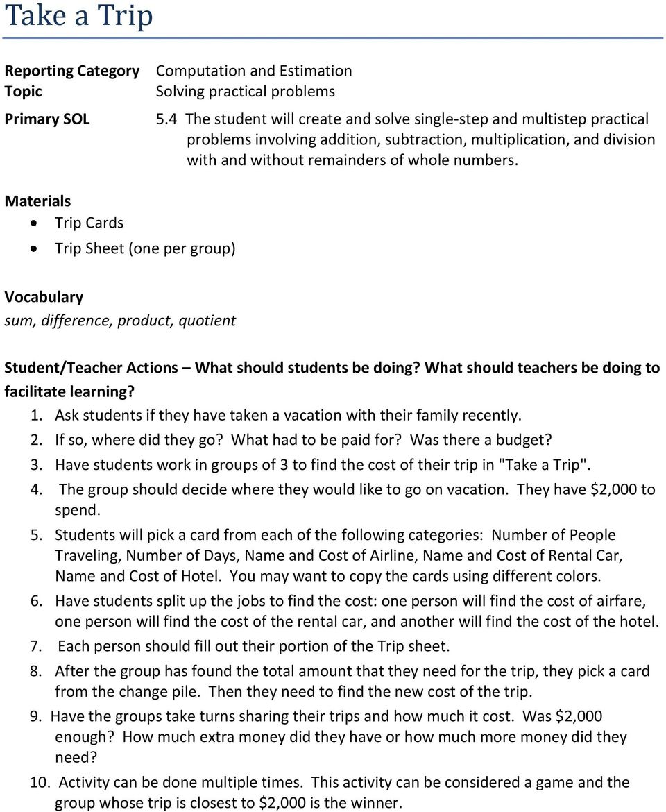 Materials Trip Cards Trip Sheet (one per group) Vocabulary sum, difference, product, quotient Student/Teacher Actions What should students be doing?