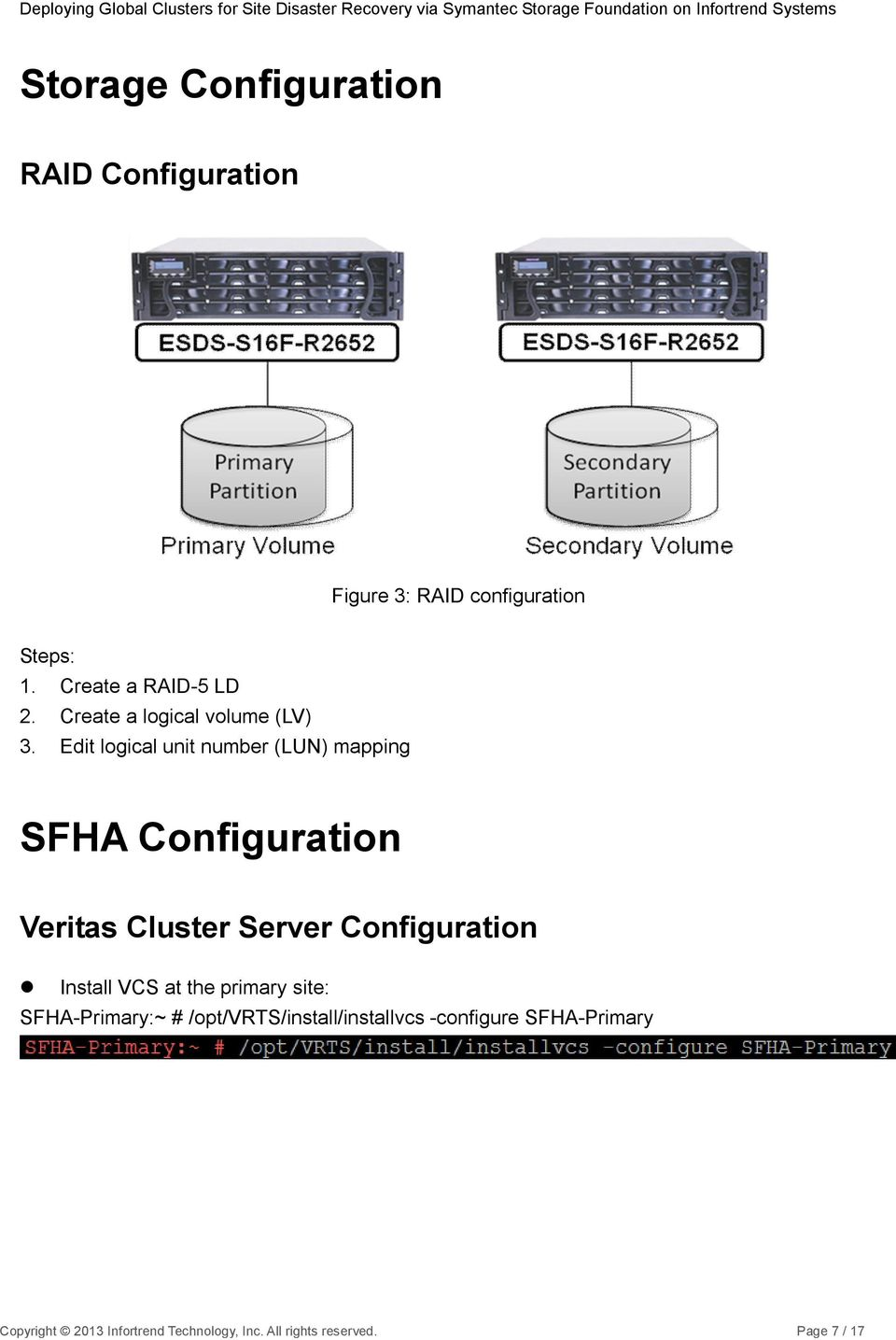 Edit logical unit number (LUN) mapping SFHA Configuration Veritas Cluster Server Configuration