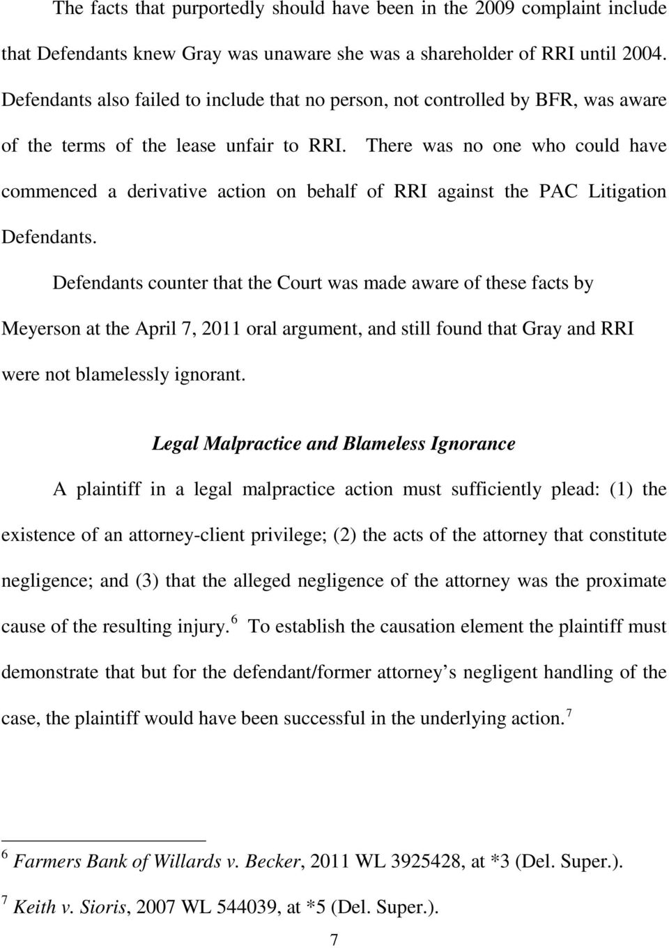 There was no one who could have commenced a derivative action on behalf of RRI against the PAC Litigation Defendants.