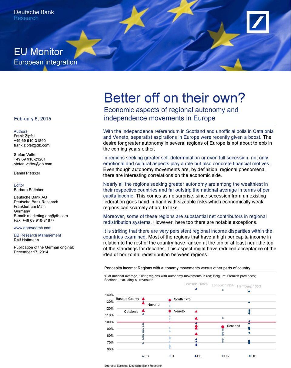 com DB Research Management Ralf Hoffmann Publication of the German original: December 17, 2014 Better off on their own?