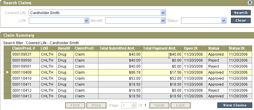 Claim History View By clicking on Covered Life the claims associated with the member and their dependents can be viewed by clicking on the appropriate dependent from the drop-down list of covered