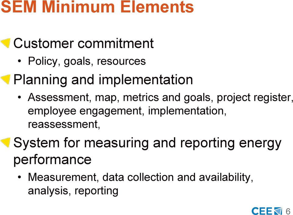engagement, implementation, reassessment, System for measuring and reporting