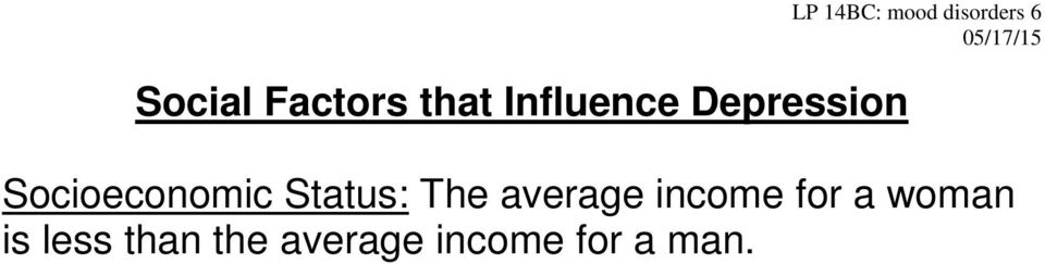 Status: The average income for a woman