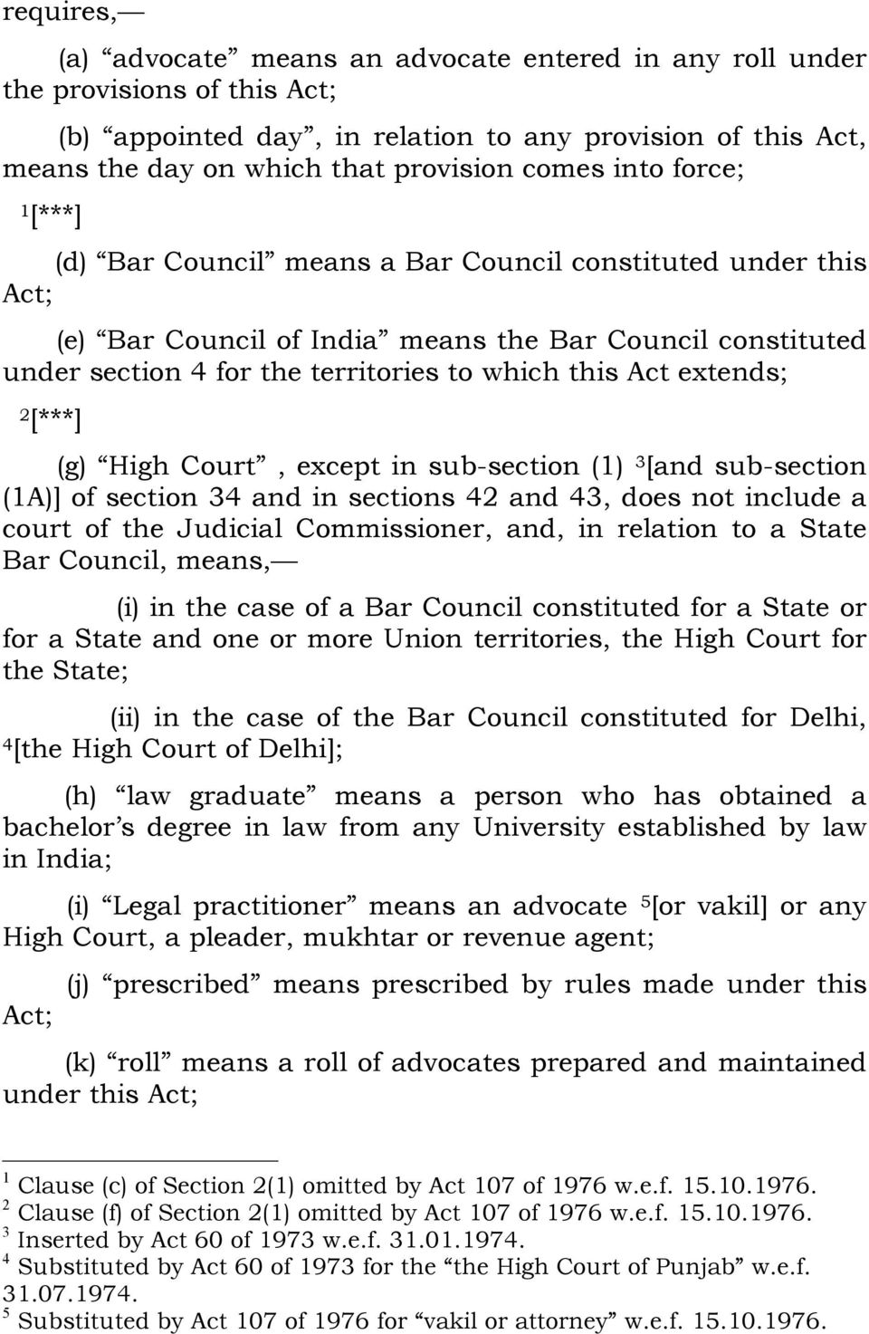 extends; 2 [***] (g) High Court, except in sub-section () 3 [and sub-section (A)] of section 34 and in sections 42 and 43, does not include a court of the Judicial Commissioner, and, in relation to a
