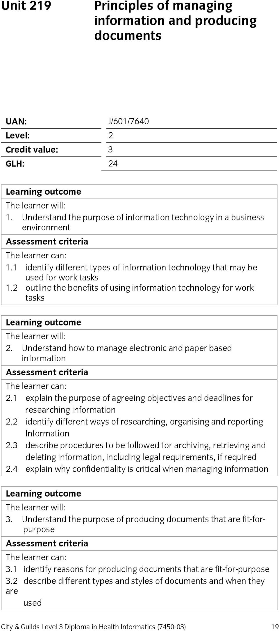 Understand how to manage electronic and paper based information 2.1 explain the purpose of agreeing objectives and deadlines for researching information 2.