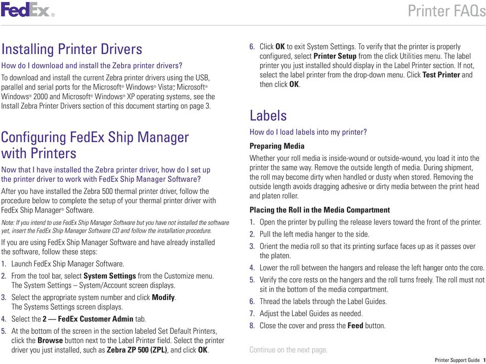 see the Install Zebra Printer Drivers section of this document starting on page 3.