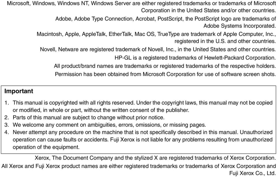 Macintosh, Apple, AppleTalk, EtherTalk, Mac OS, TrueType are trademark of Apple Computer, Inc., registered in the U.S. and other countries. Novell, Netware are registered trademark of Novell, Inc.