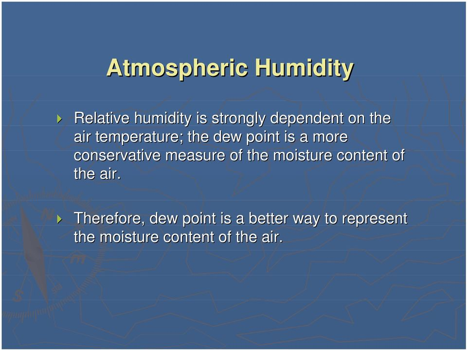 measure of the moisture content of the air.