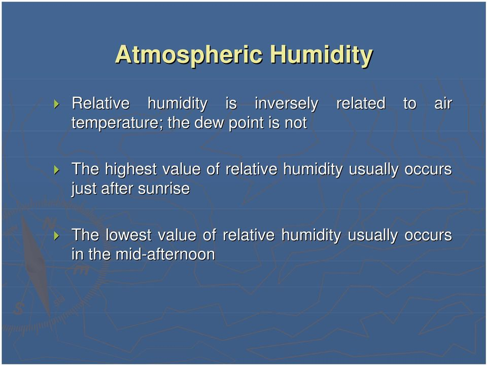 relative humidity usually occurs just after sunrise The