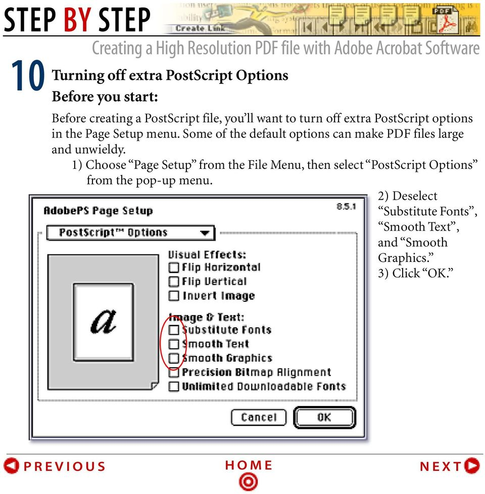Some of the default options can make PDF files large and unwieldy.