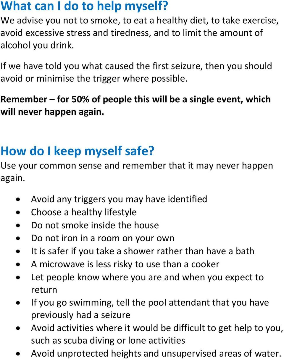 How do I keep myself safe? Use your common sense and remember that it may never happen again.