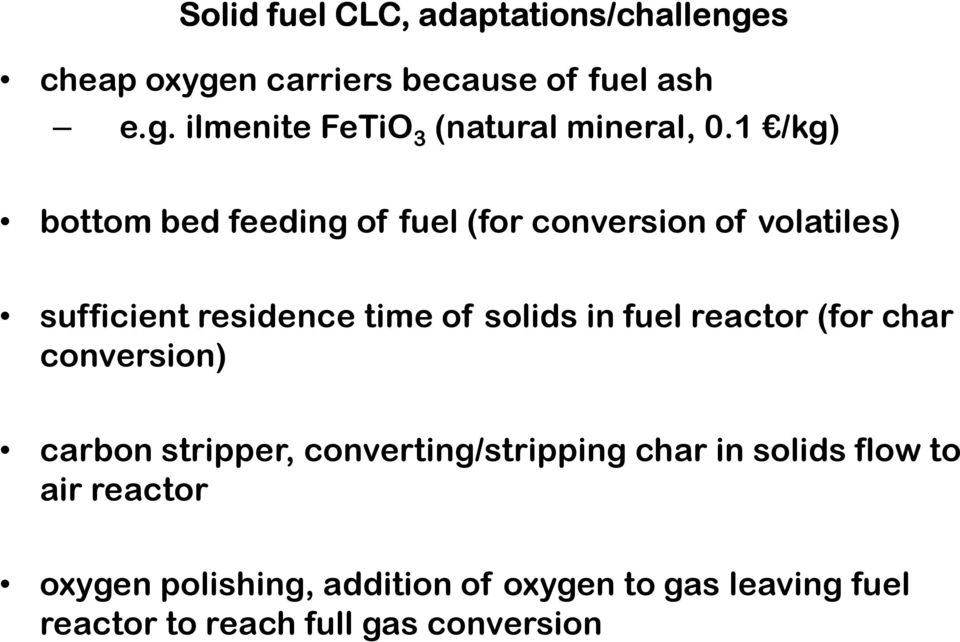 fuel reactor (for char conversion) carbon stripper, converting/stripping char in solids flow to air