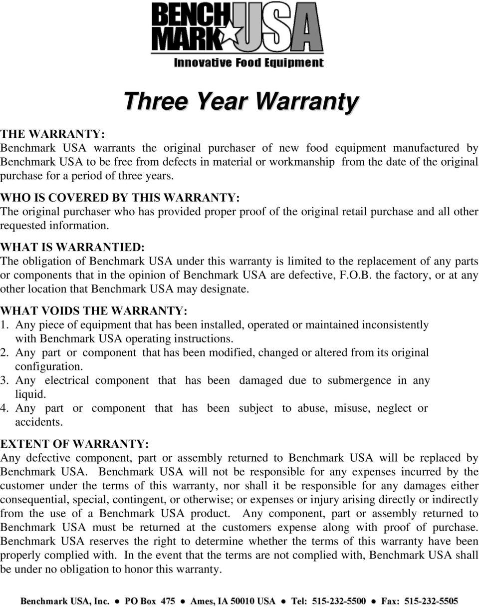 WHO IS COVERED BY THIS WARRANTY: The original purchaser who has provided proper proof of the original retail purchase and all other requested information.