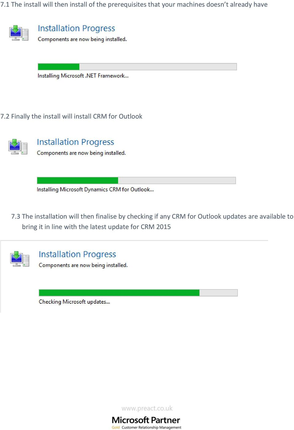 2 Finally the install will install CRM for Outlook 7.