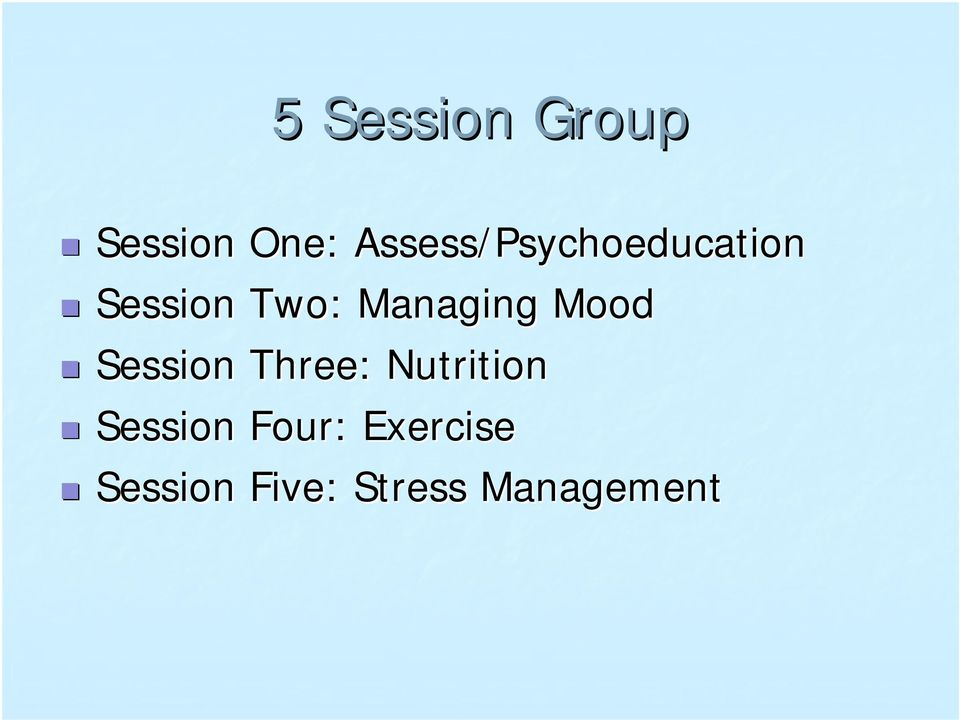 Session Two: Managing Mood!