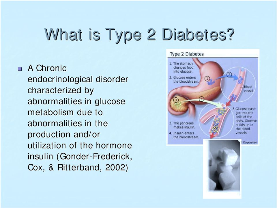 abnormalities in glucose metabolism due to abnormalities in