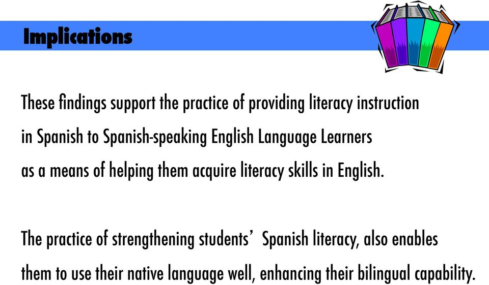 Building Biliteracy Through Organizing Instruction For Explicit