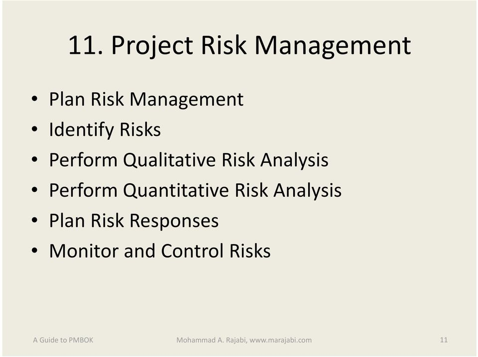 Perform Quantitative Risk Analysis Plan Risk Responses