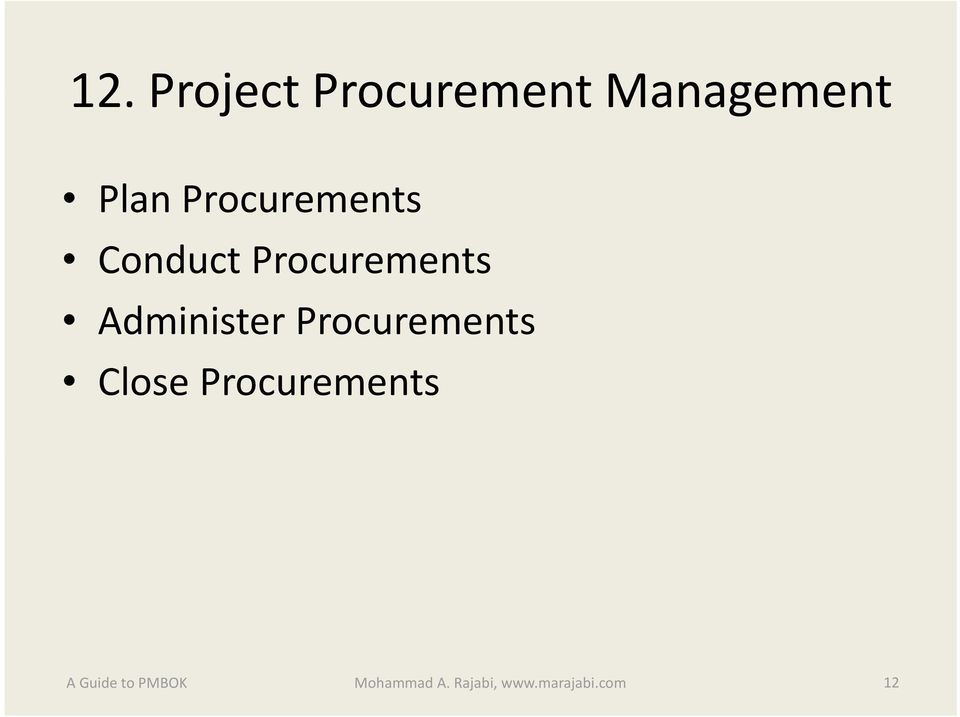 Administer Procurements Close