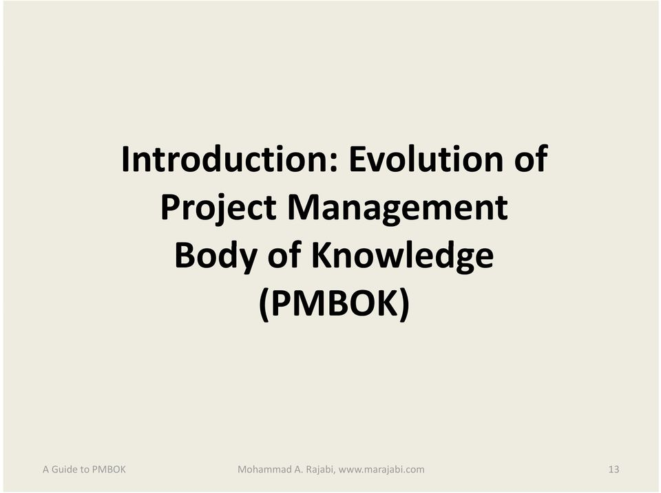 Knowledge (PMBOK) Mohammad