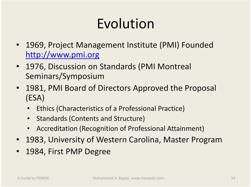 Proposal (ESA) Ethics (Characteristics of a Professional Practice) Standards d (Contents t and Structure) t