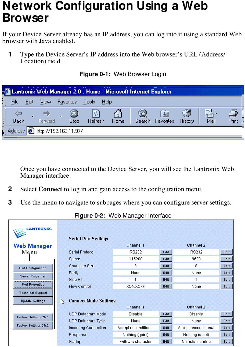 Figure 0-1: Web Browser Login Once you have connected to the Device Server, you will see the Lantronix Web Manager interface.