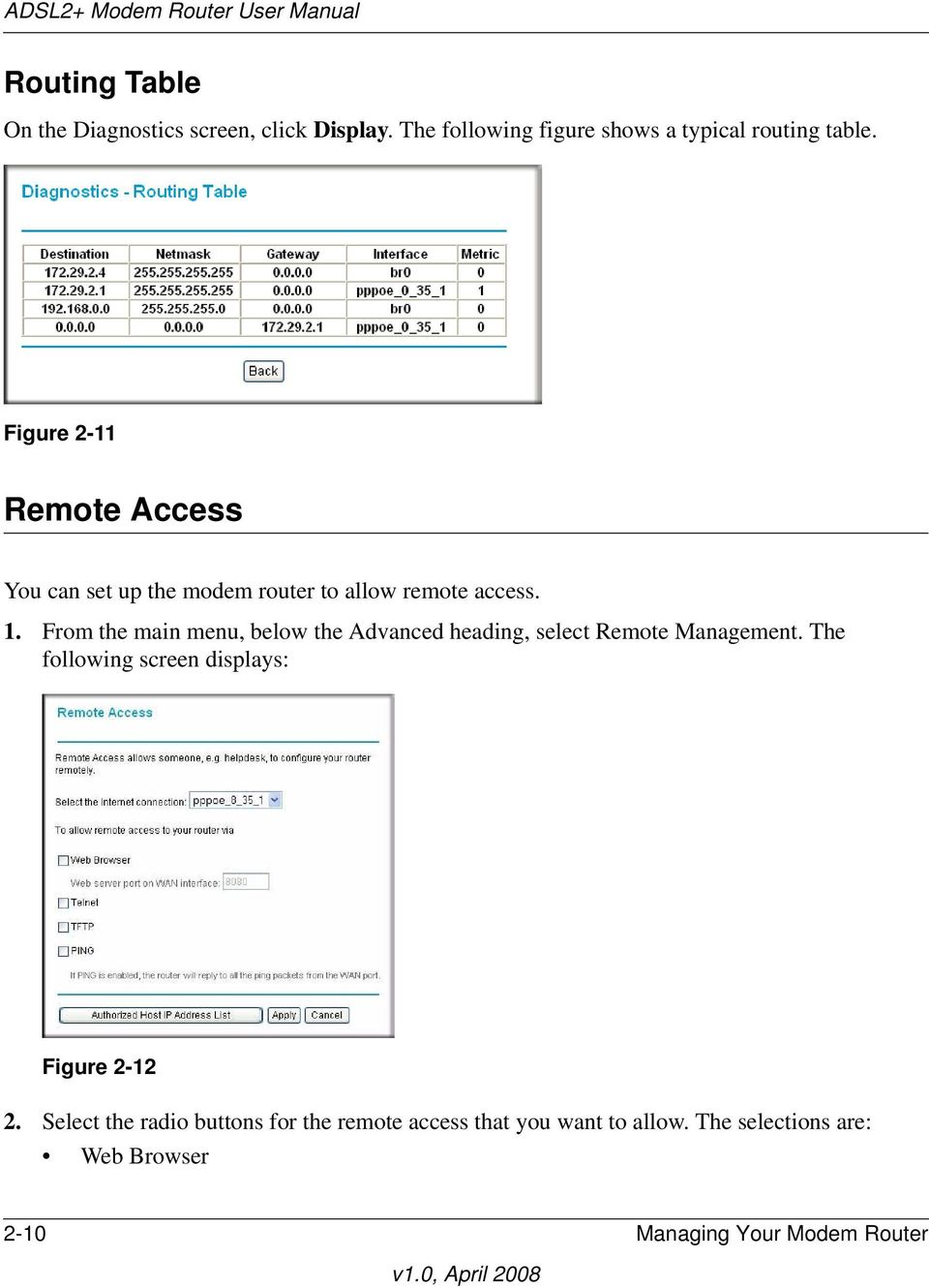 From the main menu, below the Advanced heading, select Remote Management.