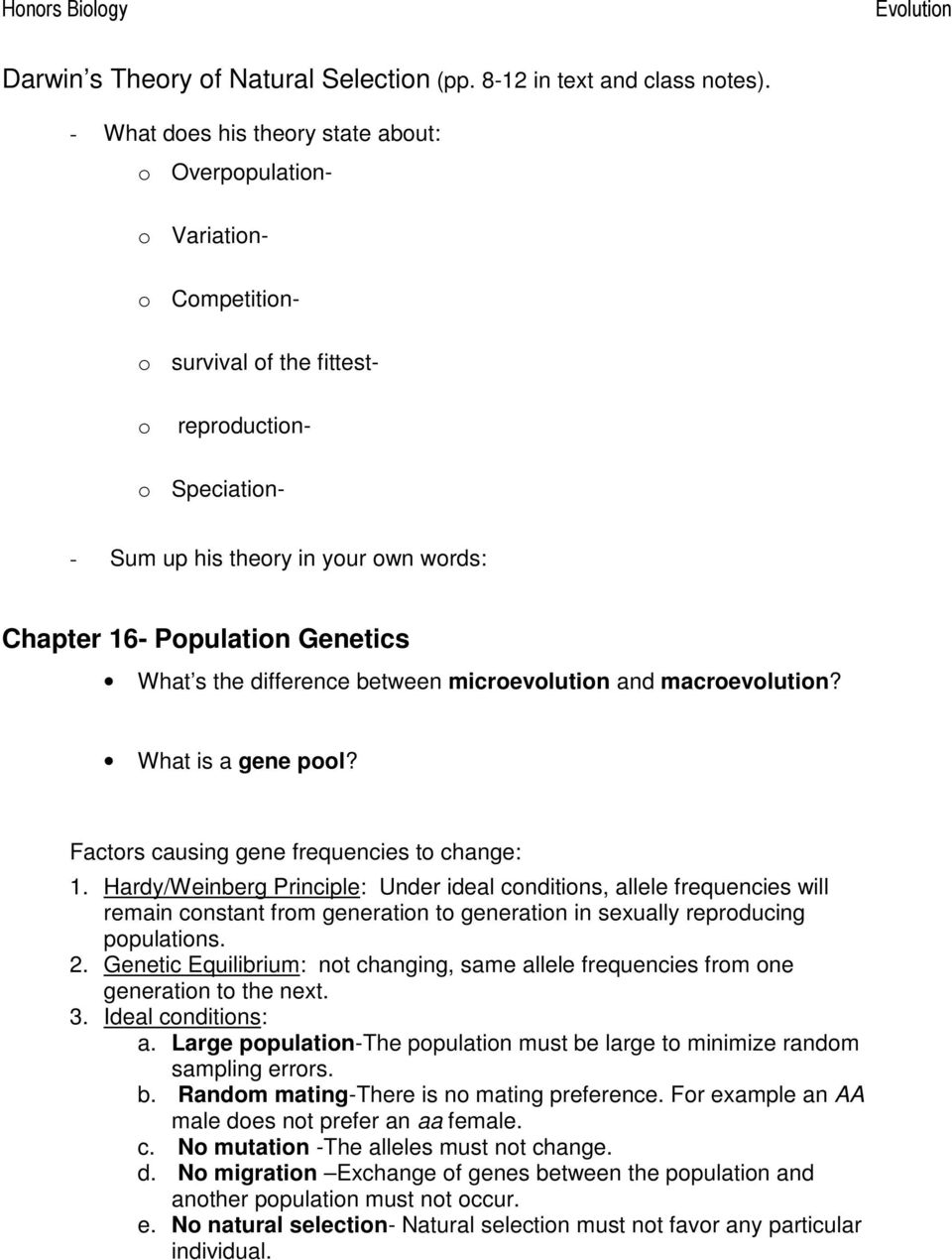 Population Genetics What s the difference between microevolution and macroevolution? What is a gene pool? Factors causing gene frequencies to change: 1.