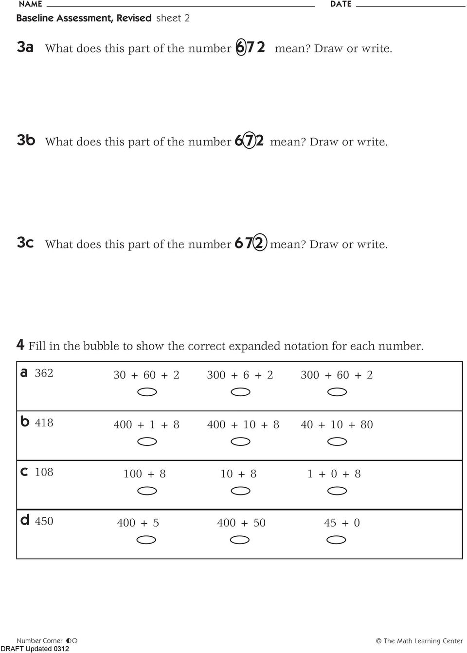 Draw or write. 4 Fill in the bubble to show the correct expanded notation for each number.