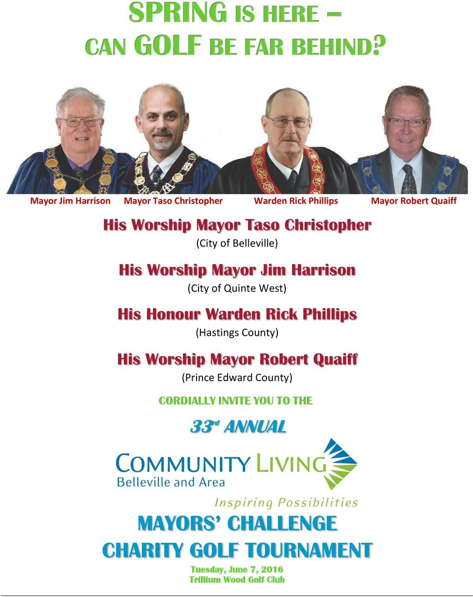 Rick Phillips (Hastings County) His Worship Mayor Robert Quaiff (Prince Edward County) CORDIALLY INVITE