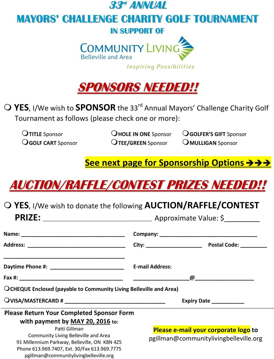 TEE/GREEN Sponsor MULLIGAN Sponsor See next page for Sponsorship Options AUCTION/RAFFLE/CONTEST PRIZES NEEDED!
