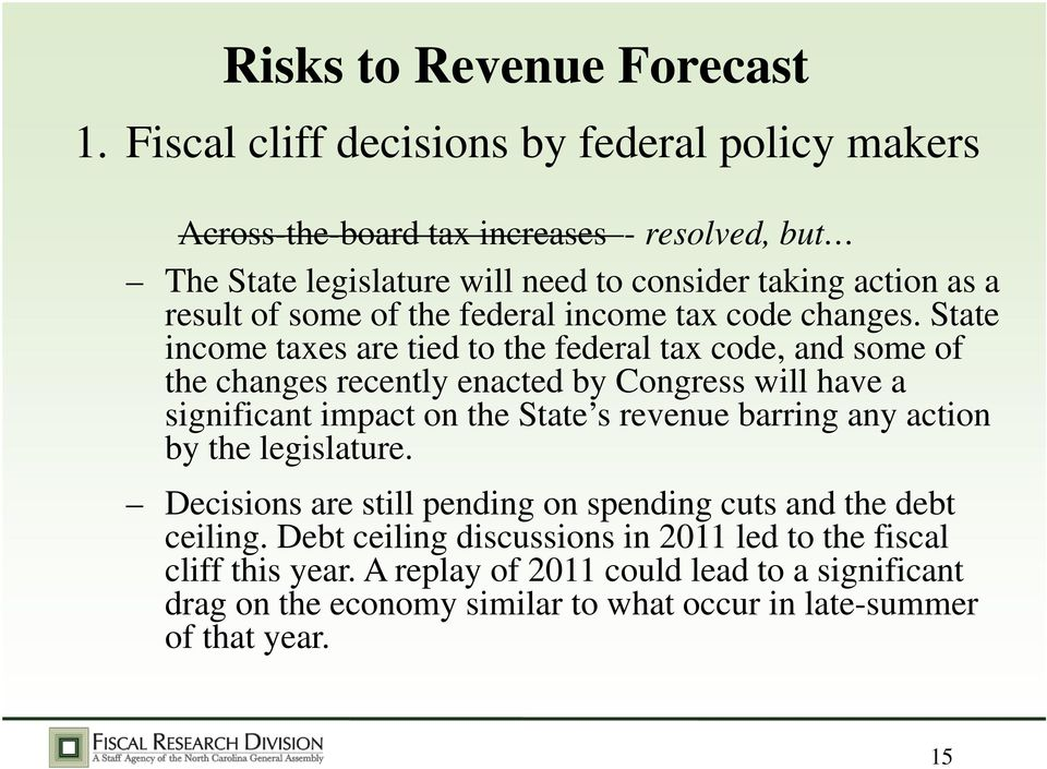 of the federal income tax code changes.