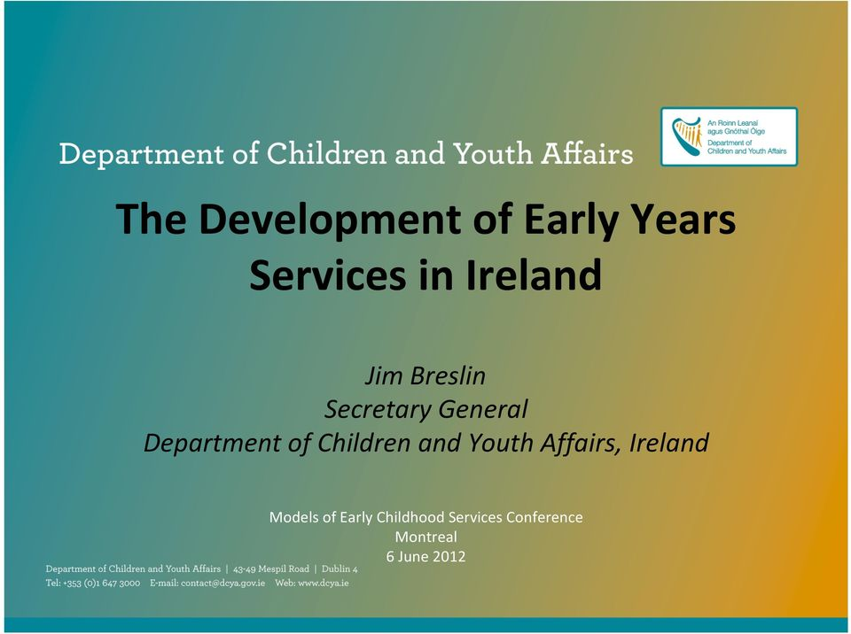 of Children and Youth Affairs, Ireland Models of