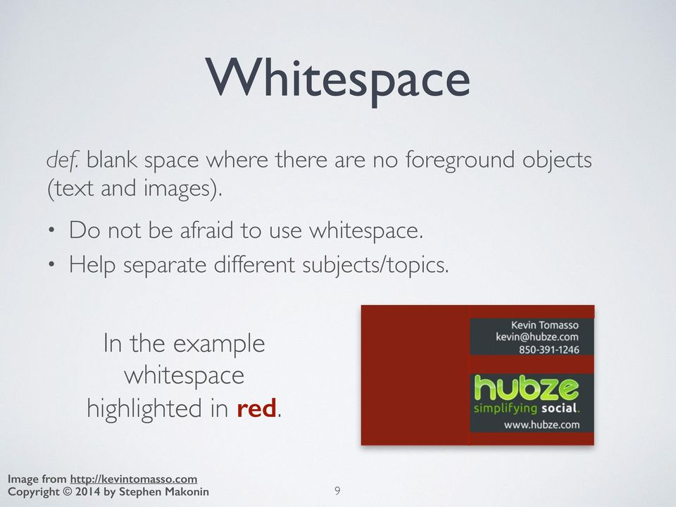 images). Do not be afraid to use whitespace.
