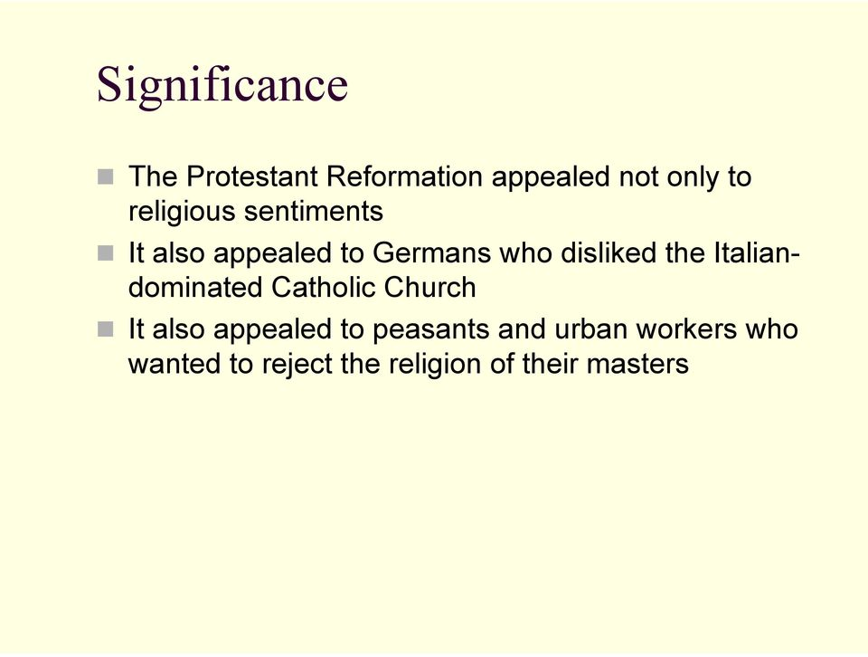 the Italiandominated Catholic Church It also appealed to