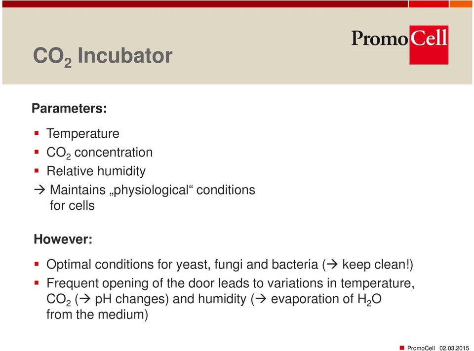 yeast, fungi and bacteria ( keep clean!