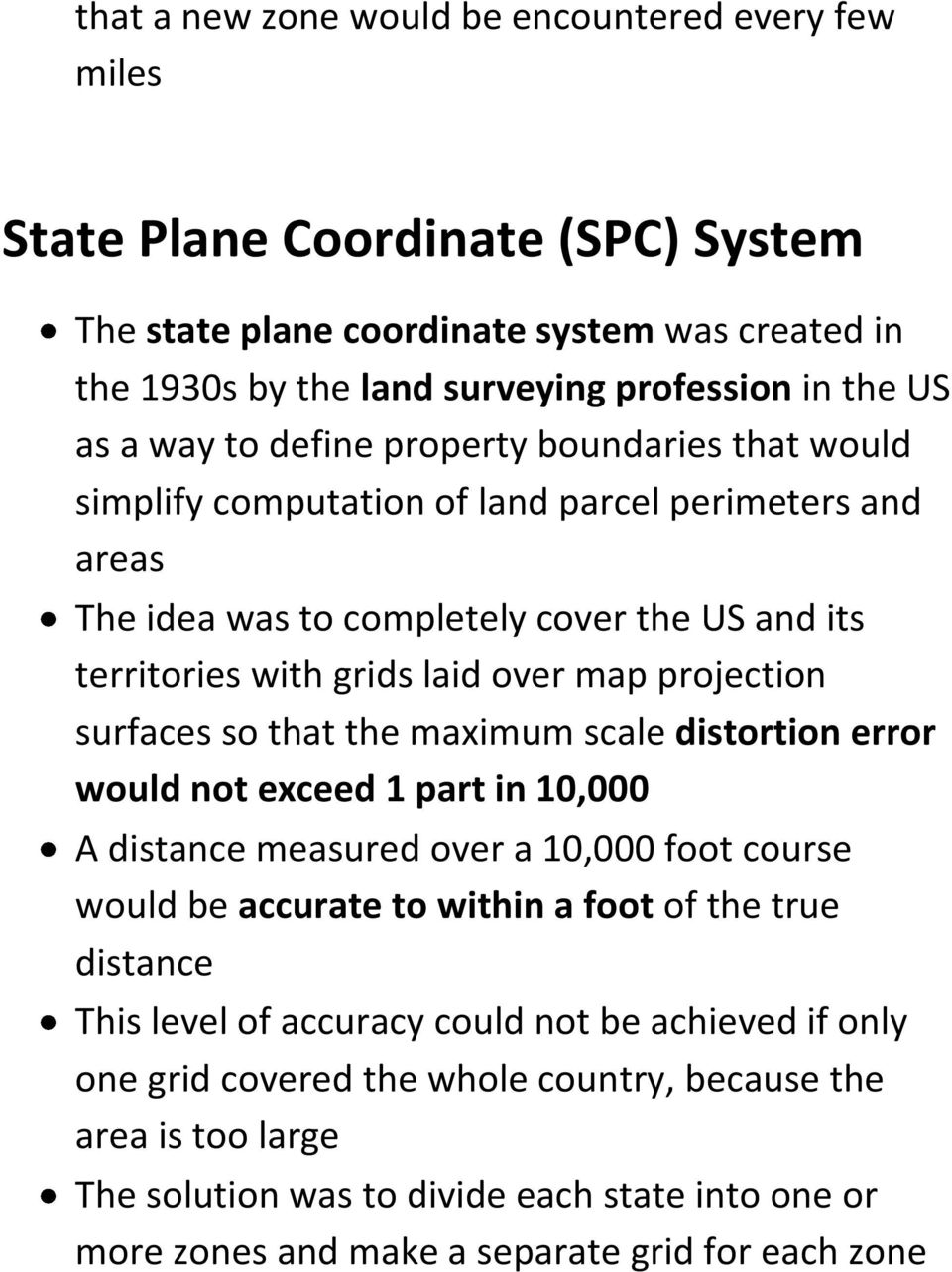 surfaces so that the maximum scale distortion error would not exceed 1 part in 10,000 A distance measured over a 10,000 foot course would be accurate to within a foot of the true distance This level