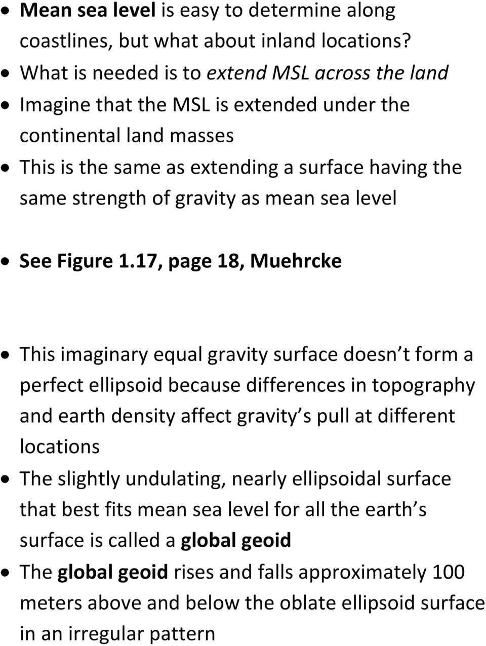 gravity as mean sea level See Figure 1.