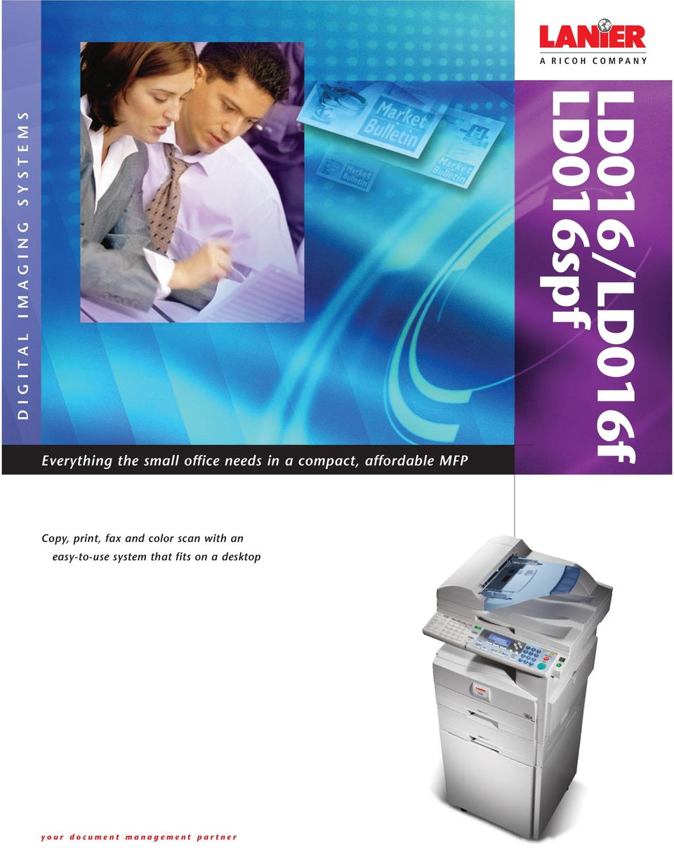 LD016/LD016f LD016spf Copy, print, fax and color scan with