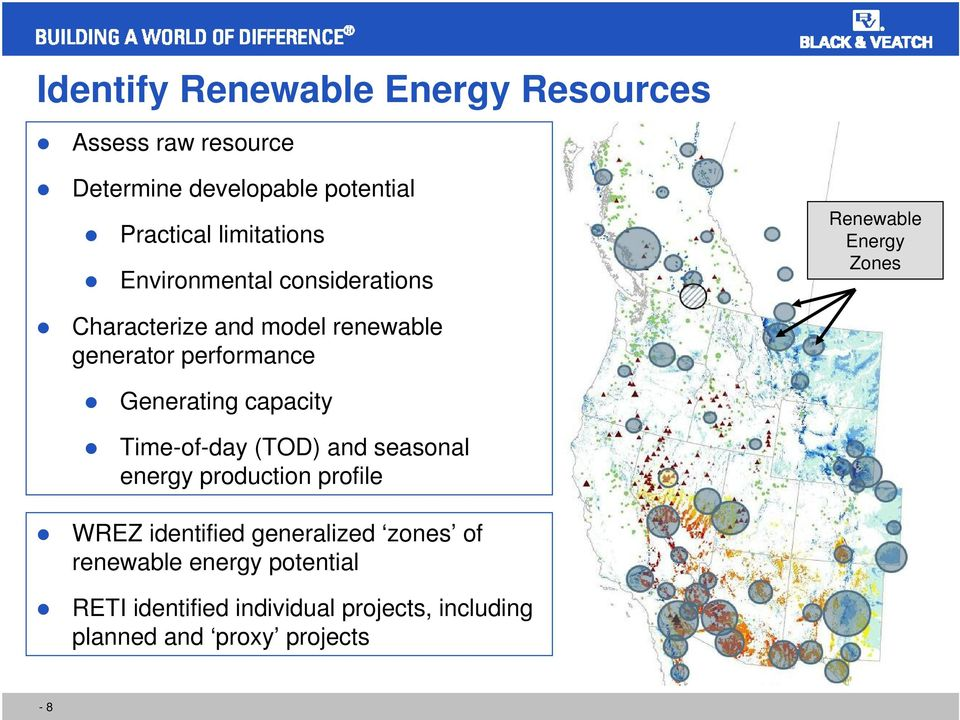 performance Generating capacity Time-of-day (TOD) and seasonal energy production profile WREZ identified