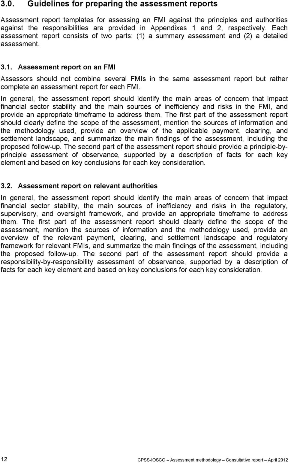 a summary assessment and (2) a detailed assessment. 3.1.