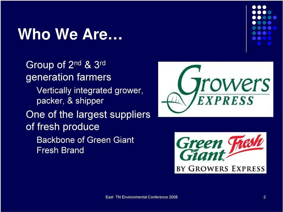 the largest suppliers of fresh produce Backbone of