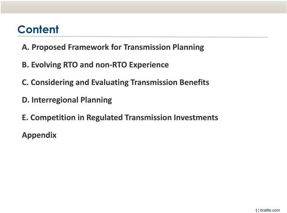 Considering and Evaluating Transmission Benefits D.