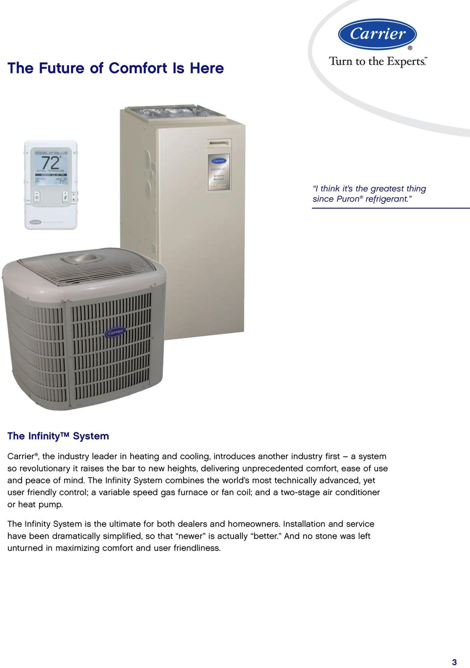 The Infinity System Total Comfort Has No Limits Pdf Gas Furnace Wiring Diagram Unprecedented Ease Of Use And Peace Mind