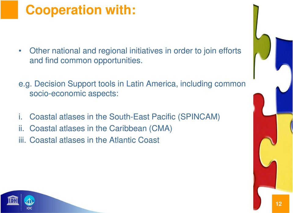 Decision Support tools in Latin America, including common socio-economic aspects: i.