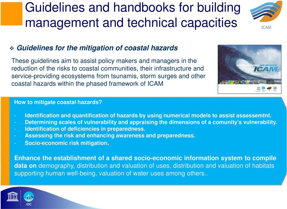 coastal hazards? - Identification and quantification of hazards by using numerical models to assist assessemtnt.