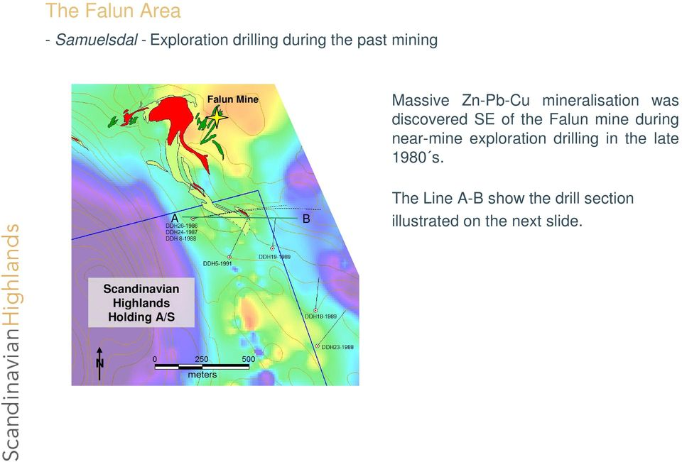 near-mine exploration drilling in the late 1980 s.