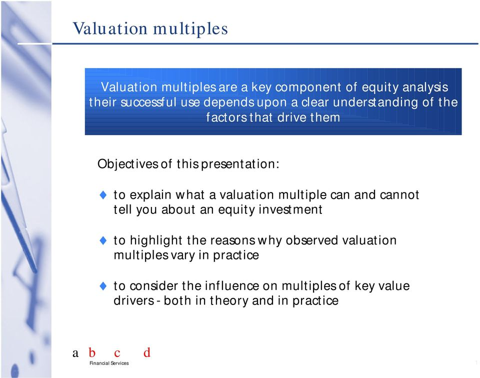 multiple can and cannot tell you about an equity investment to highlight the reasons why observed valuation multiples